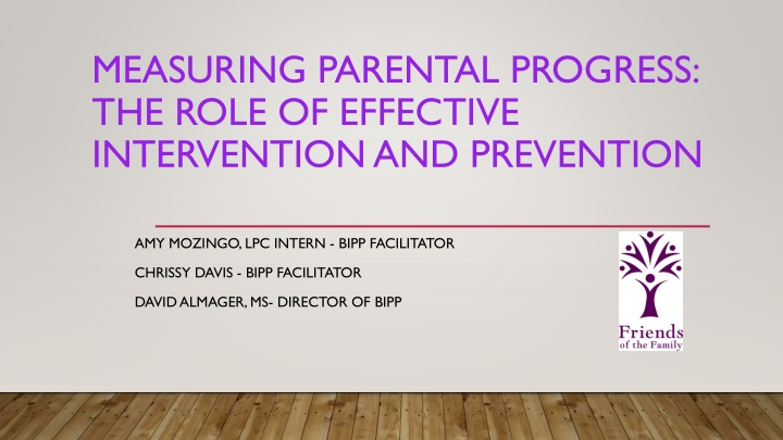 measuring parental progress the role of effective intervention and prevention n.