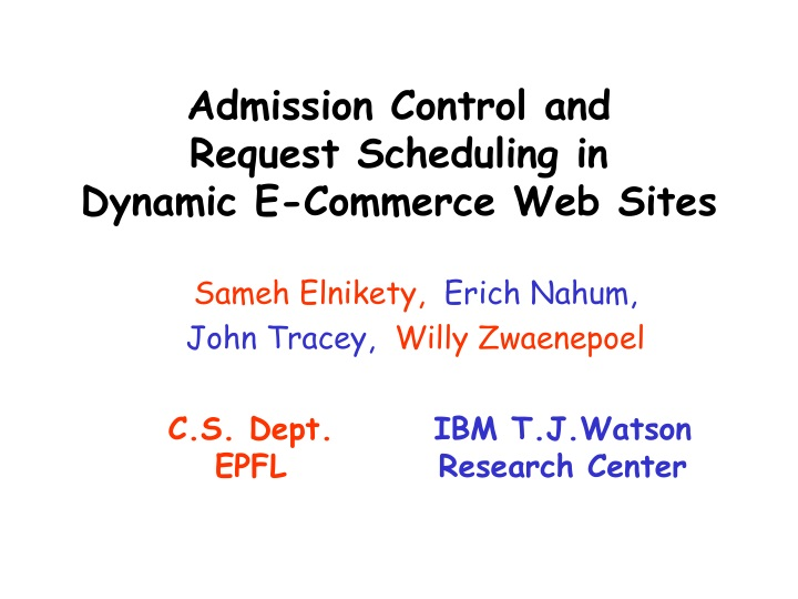 admission control and request scheduling in dynamic e commerce web sites n.
