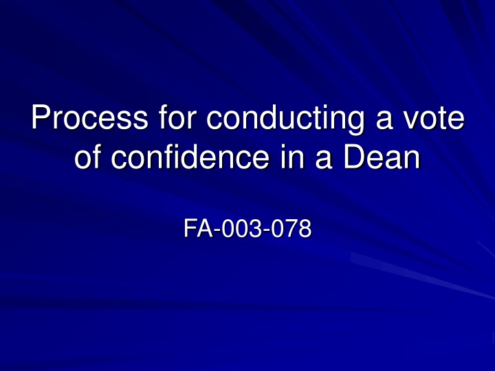 process for conducting a vote of confidence in a dean n.
