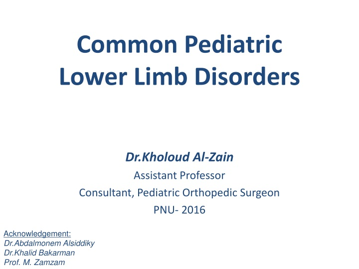 PPT - Common Pediatric Lower Limb Disorders PowerPoint ...