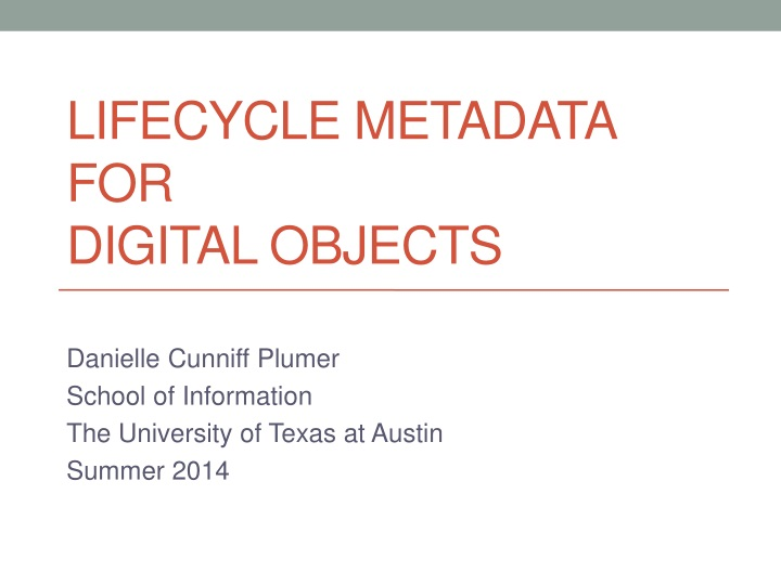 lifecycle metadata for digital objects n.
