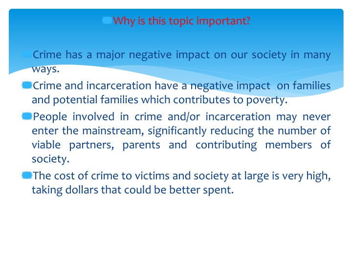 why is this topic important crime has a major n.