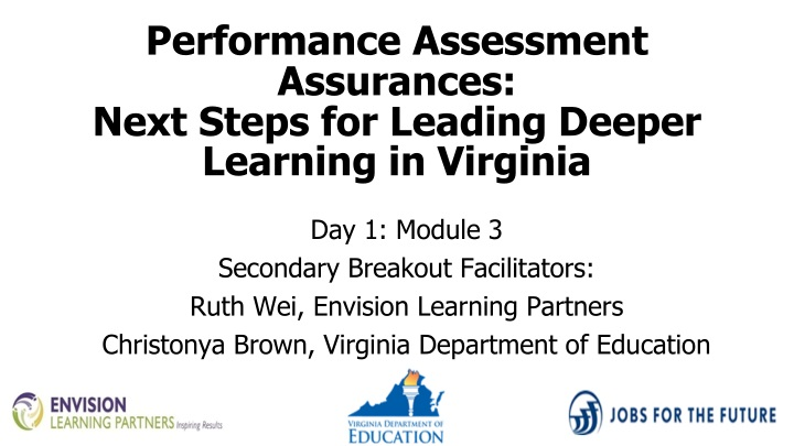 performance assessment assurances next steps for leading deeper learning in virginia n.
