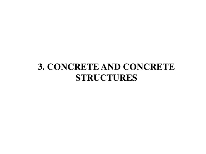 3 concrete and concrete structures n.
