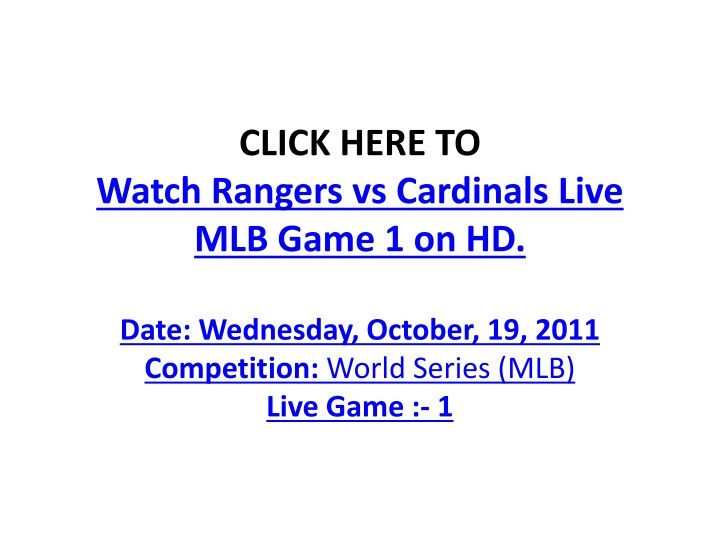 click here to watch rangers vs cardinals live mlb game 1 on hd n.