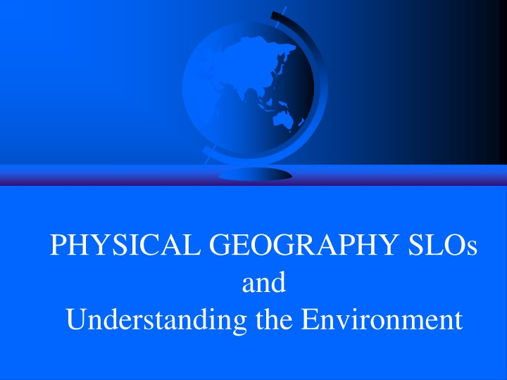 physical geography slos and understanding the environment n.