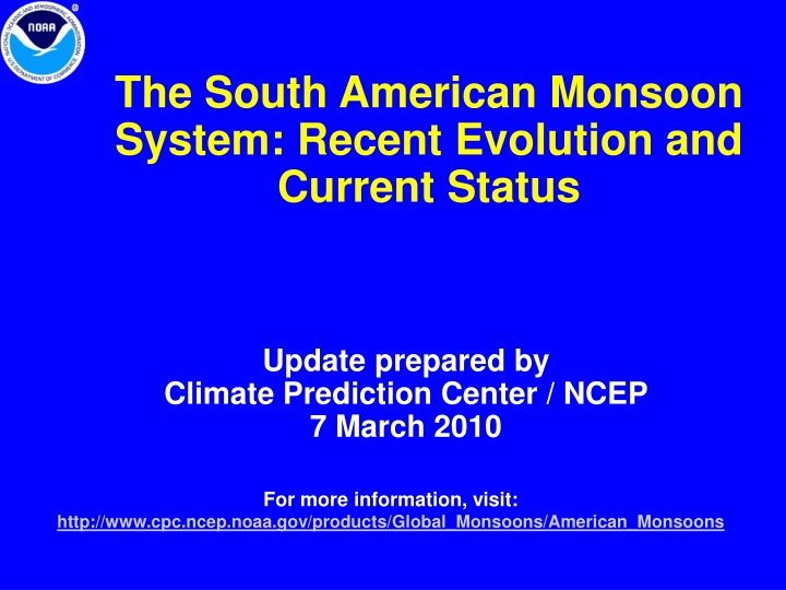 the south american monsoon system recent evolution and current status n.