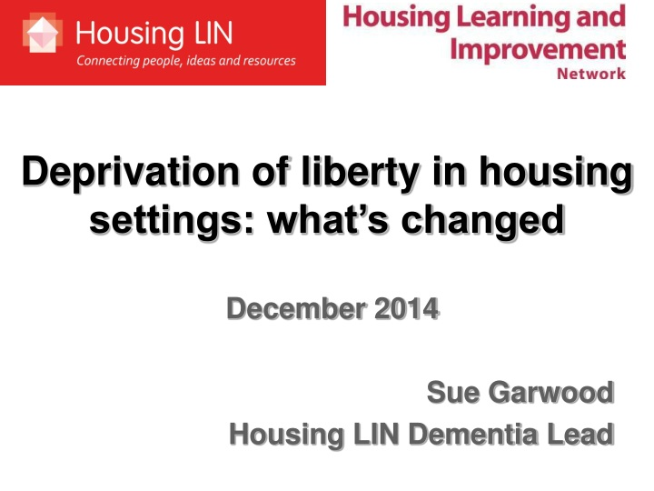 deprivation of liberty in housing settings what n.