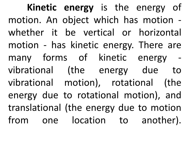 kinetic energy is the energy of motion an object n.