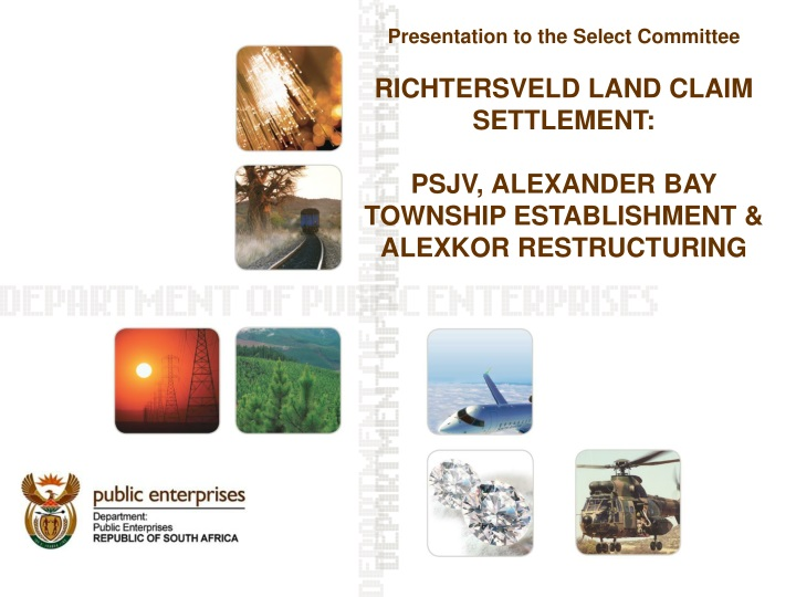 presentation to the select committee richtersveld n.