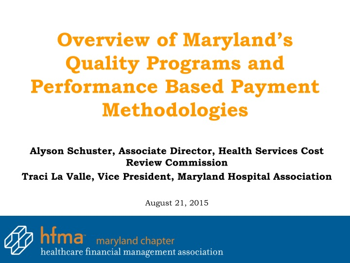 overview of maryland s quality programs and performance based payment methodologies n.