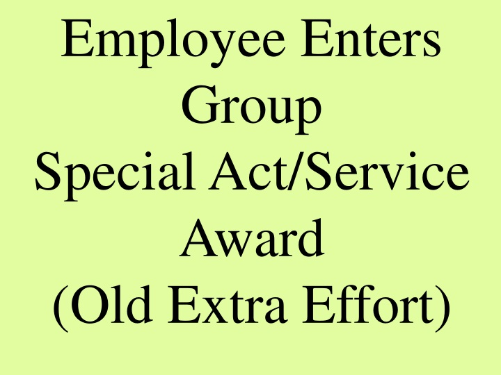 employee enters group special act service award n.
