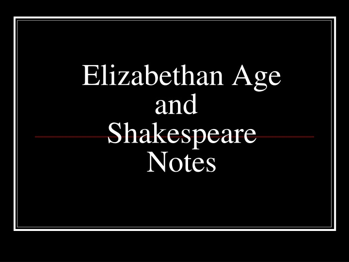 elizabethan age and shakespeare notes n.