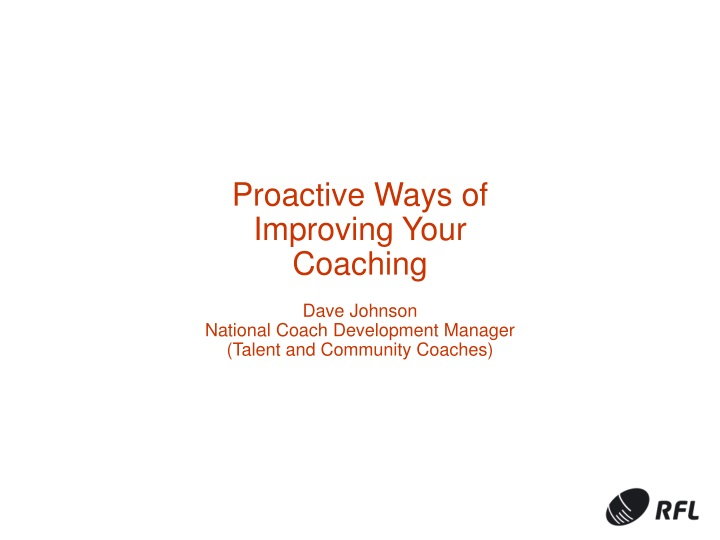 proactive ways of improving your coaching dave n.