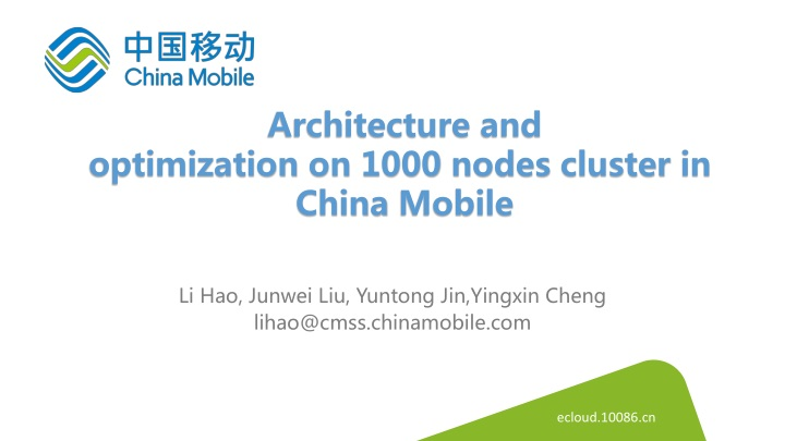architecture and optimization on 1000 nodes cluster in china mobile n.