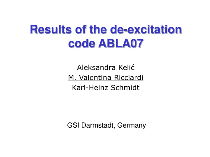 results of the de excitation code abla07 n.