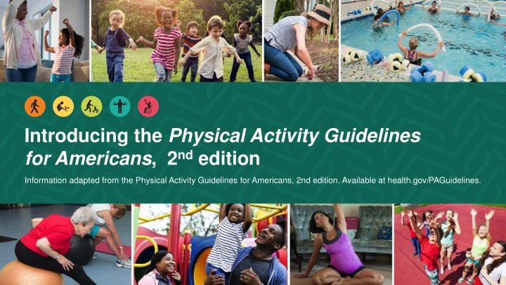 introducing the physical activity guidelines for americans 2 nd edition n.
