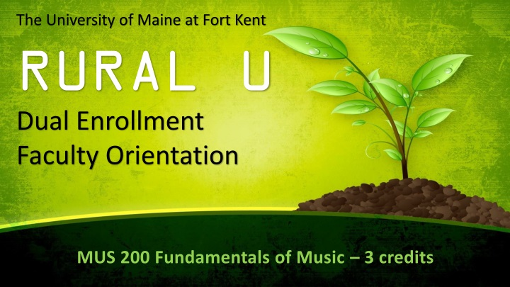 the university of maine at fort kent rural u dual n.