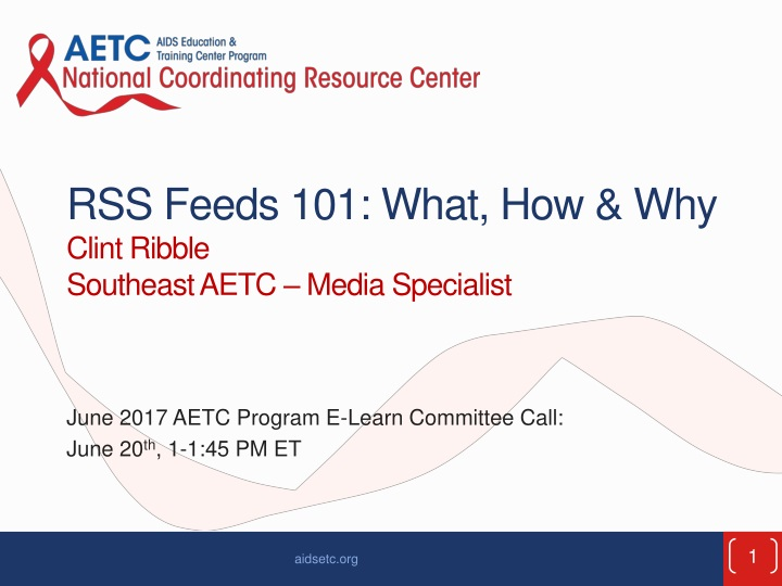 rss feeds 101 what how why clint ribble southeast aetc media specialist n.