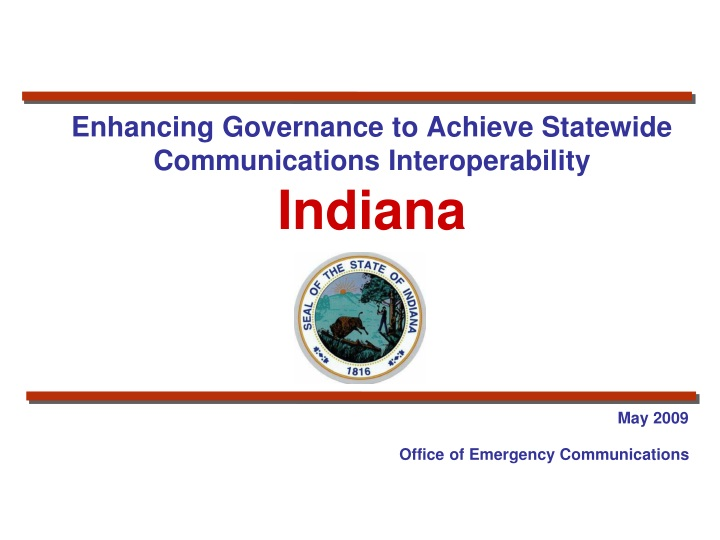 enhancing governance to achieve statewide communications interoperability indiana n.