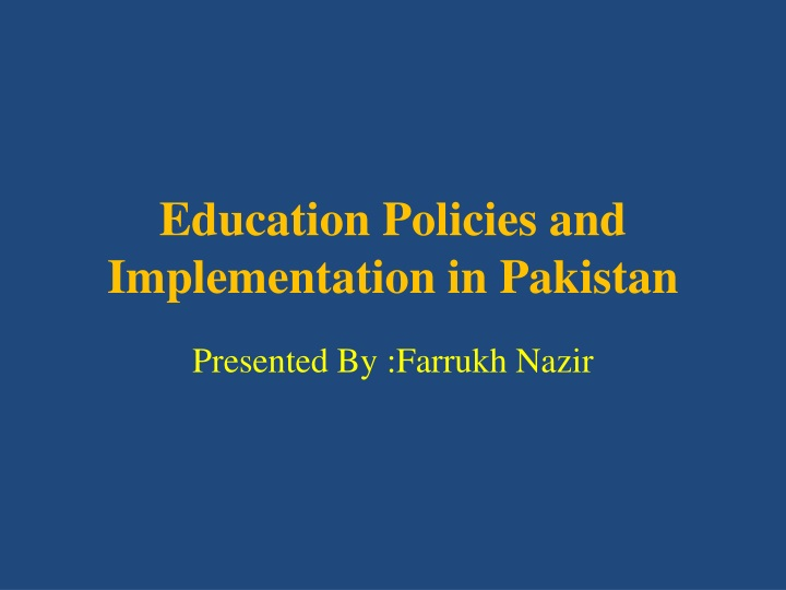 education policies and implementation in pakistan n.