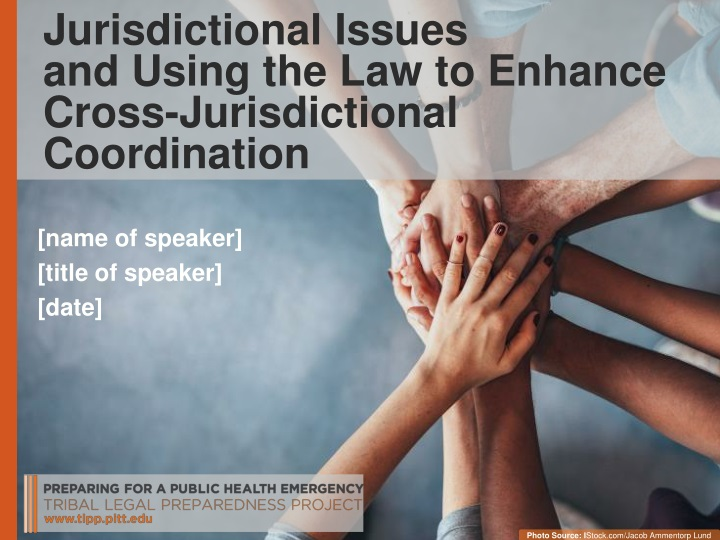 jurisdictional issues and using the law to enhance cross jurisdictional coordination n.
