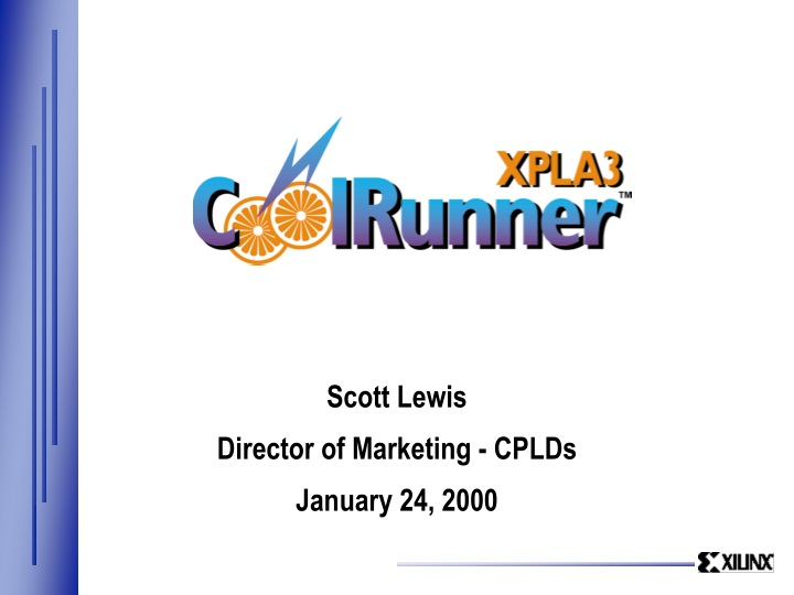 scott lewis director of marketing cplds january 24 2000 n.