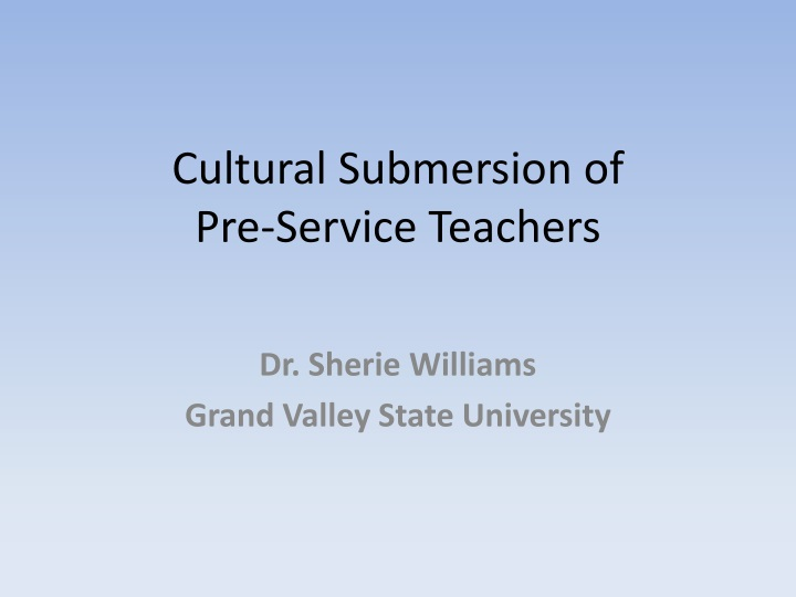 cultural submersion of pre service teachers n.