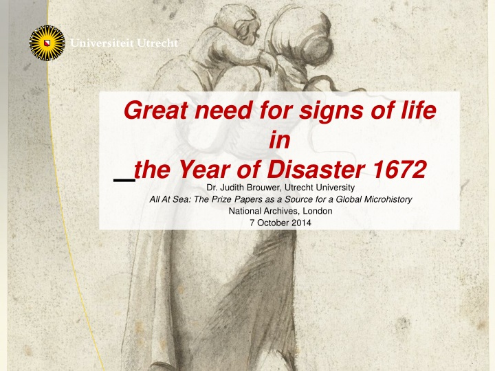 great need for signs of life in the year of disaster 1672 n.