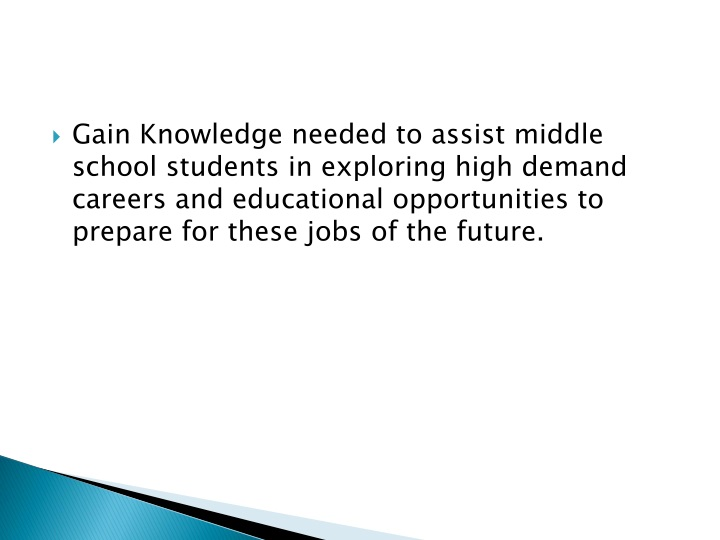gain knowledge needed to assist middle school n.