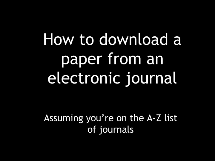 how to download a paper from an electronic journal n.