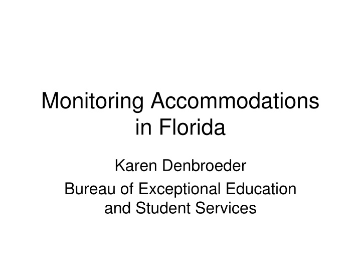 monitoring accommodations in florida n.