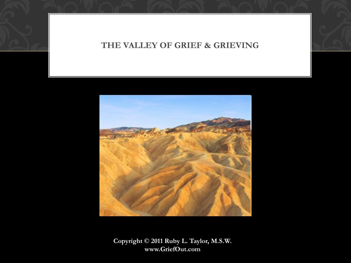 the valley of grief grieving n.