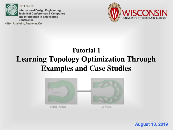 tutorial 1 learning topology optimization through examples and case studies n.