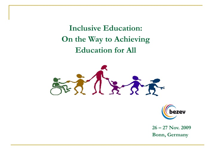inclusive education on the way to achieving education for all 26 27 nov 2009 bonn germany n.