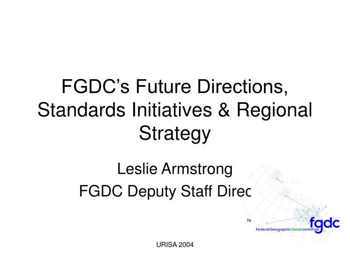 fgdc s future directions standards initiatives regional strategy n.