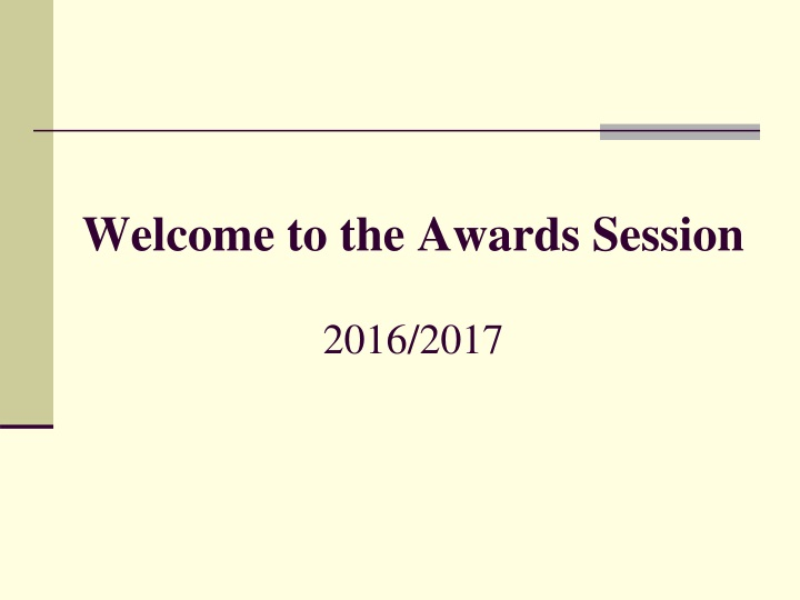 welcome to the awards session 2016 2017 n.