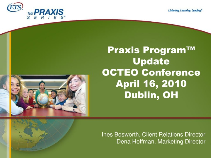 praxis program update octeo conference april 16 2010 dublin oh n.