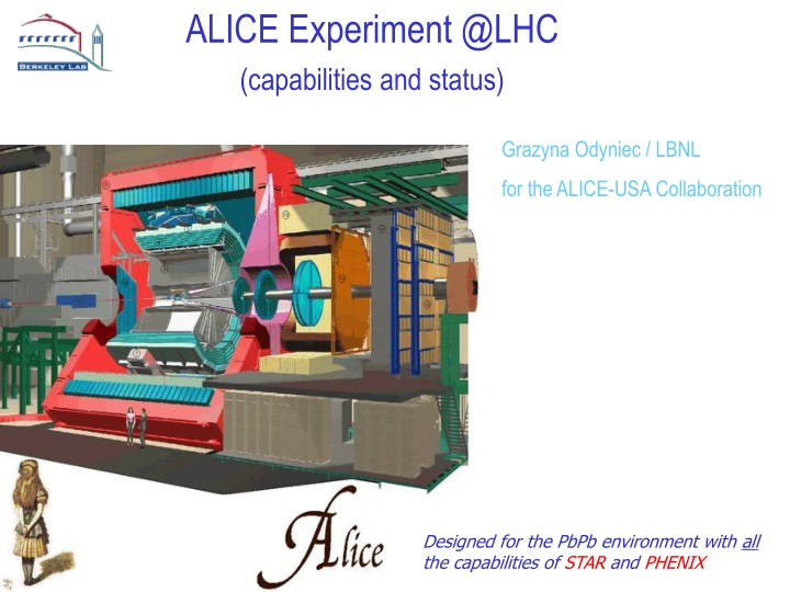 alice experiment @lhc capabilities and status n.