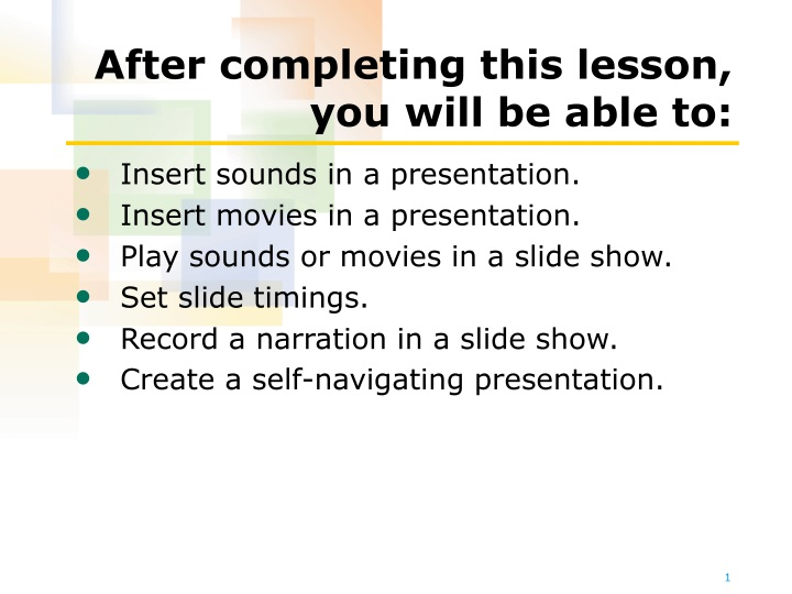 after completing this lesson you will be able to n.