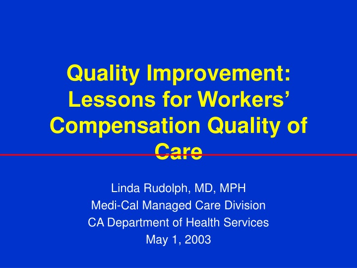 quality improvement lessons for workers compensation quality of care n.