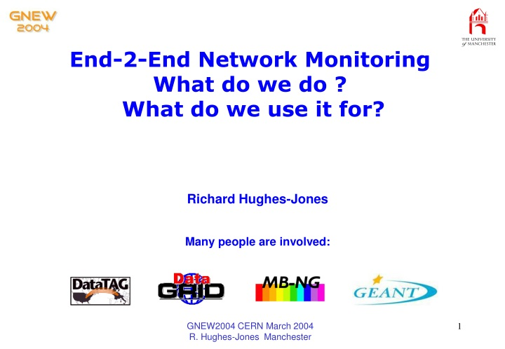 end 2 end network monitoring what do we do what do we use it for n.