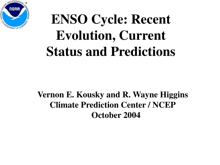 enso cycle recent evolution current status and predictions n.