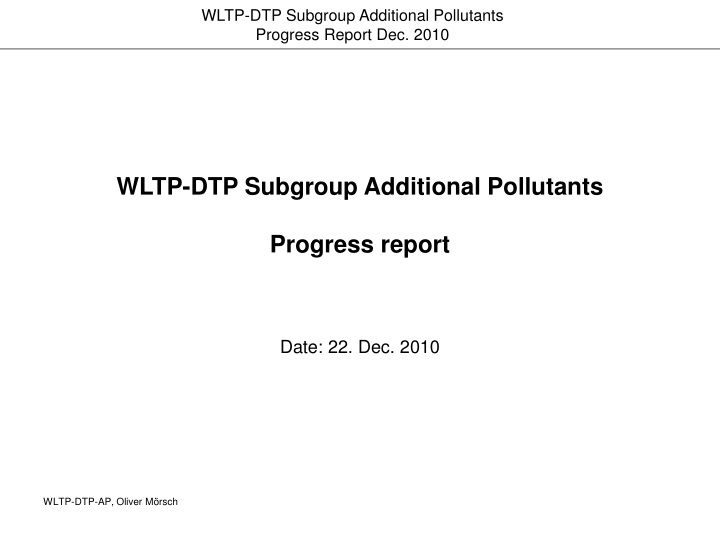 wltp dtp subgroup additional pollutants progress report n.