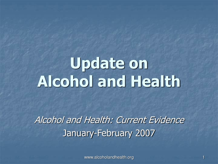 update on alcohol and health n.