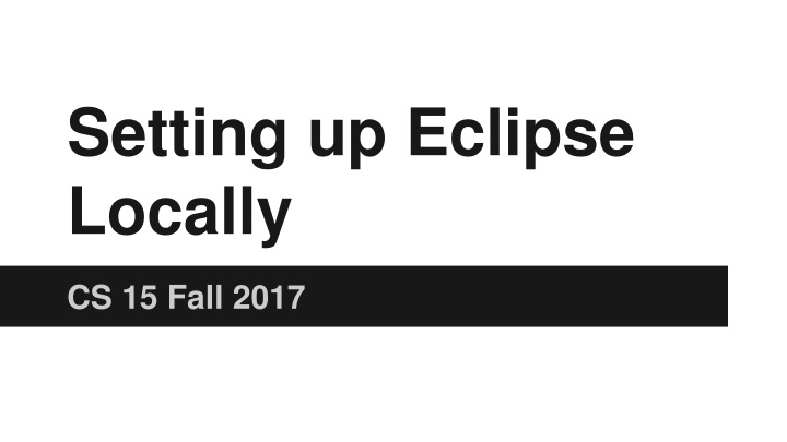 setting up eclipse locally n.