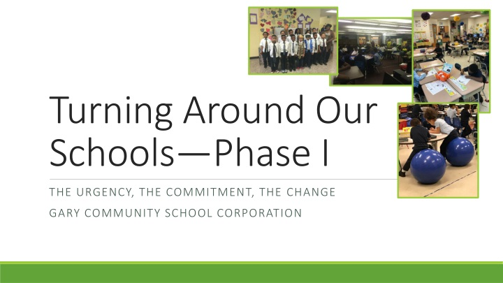 turning around our schools phase i n.