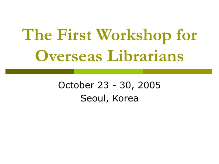 the first workshop for overseas librarians n.