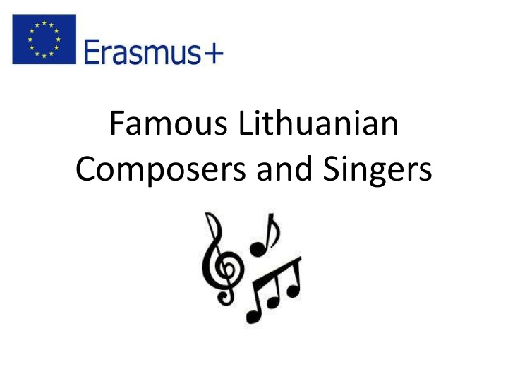 famous lithuanian composers and singers n.