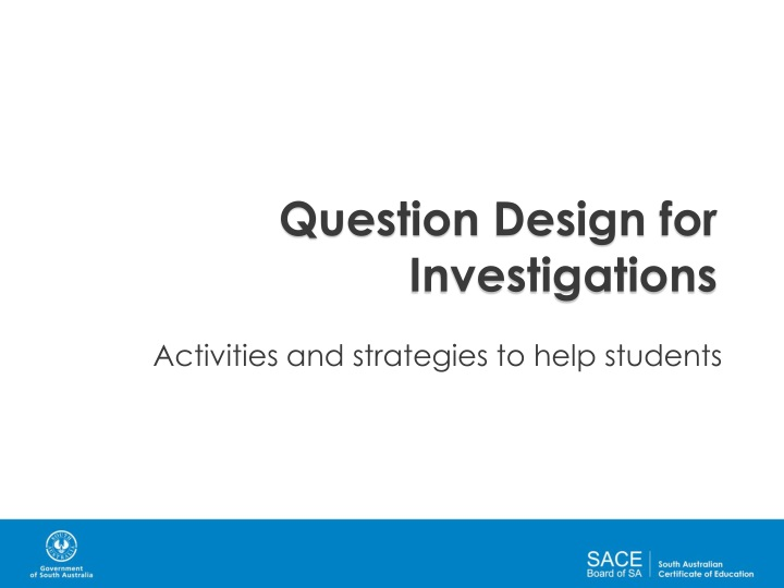 question design for investigations n.